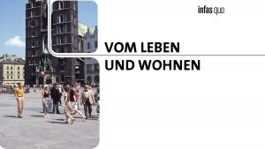 """Chart eines Berichtes von infas quo zur Studie """"Leben und Wohnen"""""""